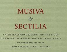Musiva & Sectilia. An International Journal for the Study of  Ancient Pavements and Wall Revetments in their Decorative and Architectural Context (Fabrizio Serra editore, Pisa-Roma, volume 10/2013)